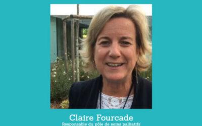 Interview Claire Fourcade – «Les soins palliatifs, c'est pas ce qu'on croit !»